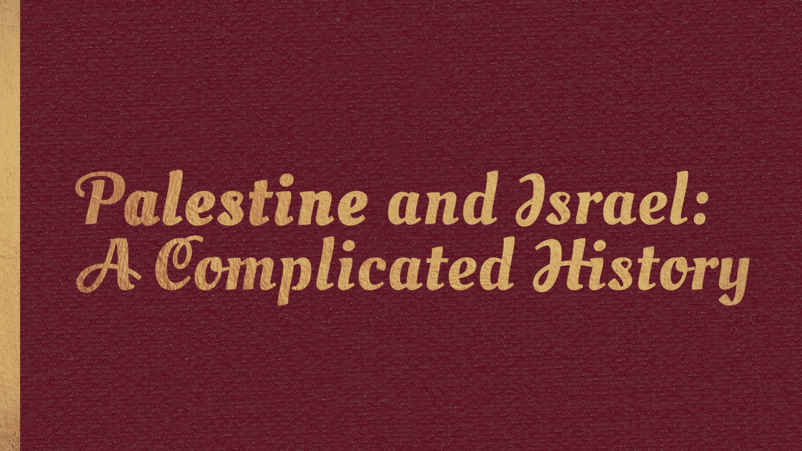 the-complicated-history-of-palestine-and-israel